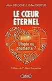 Image de Le coeur éternel - Utopie ou promesse ?
