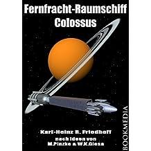 Fernfrachtraumschiff Colossus