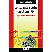Construisez votre émetteur FM : Conception et réalisation (ETSF)