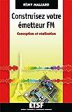 Image de Construisez votre émetteur FM : Conception et réalisation (ETSF)