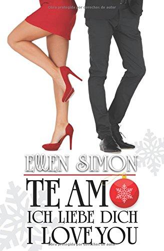 Te Amo, Ich Liebe Dich, I Love You por Ellen Simon