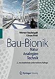 Bau-Bionik: Natur - Analogien - Technik - Werner Nachtigall, Göran Pohl