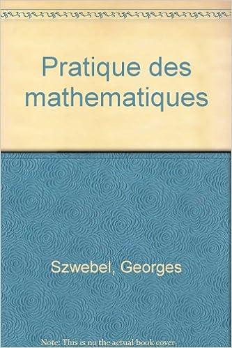 Livre gratuits en ligne Pratiques des mathématiques, 1ère édition pdf ebook