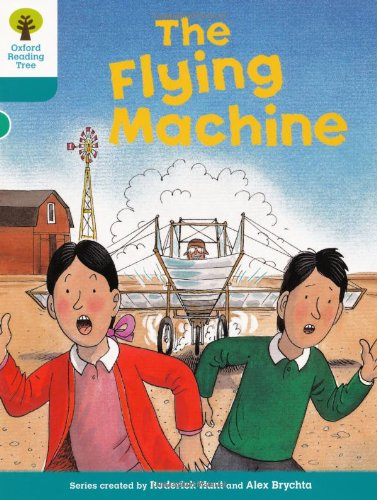 Oxford Reading Tree: Level 9: More Stories A: The Flying Machine