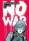 No War, tome 1 par Pastor
