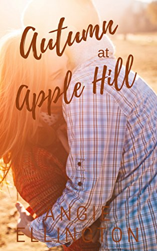 Autumn at Apple Hill: (A sweet romance at a bed and breakfast) (English Edition) (Apple Hill)