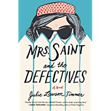 Mrs. Saint and the Defectives: A Novel (English Edition)
