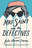 Mrs. Saint and the Defectives: A Novel