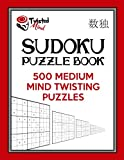 Twisted Mind Sudoku Puzzle Book, 500 Medium Mind Twisting Puzzles: With Only One Level of Difficulty So No Wasted Puzzles: Volume 26 (Twisted Mind Puzzles)