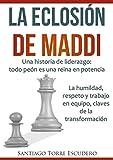 La eclosión de Maddi
