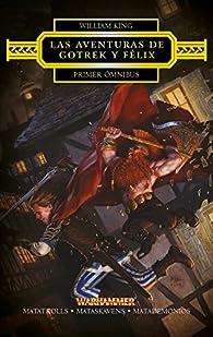 Las aventuras de Gotrek y Félix Omnibus nº 1/4 par William King