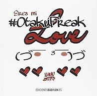 Eres mi #OtakuFreak Love par  Xian Nu Studio