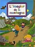 Montagne (la)(Imagiers Creatifs)