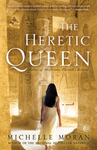 The Heretic Queen: Heiress of Misfortune, Pharaoh's Beloved by Michelle Moran (2009-09-01)