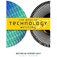 The Best of Technology Writing (Best Technology Writing)