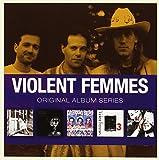 Violent Femmes : Original Album Series