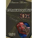 """Tyrannosaurus-Ex: Das Ungeheuer """"Erwachsenwerden"""""""