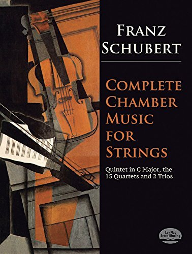 Complete Chamber Music for Strings (Dover Chamber Music Scores) by Franz Schubert (1973-06-01)