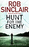 Hunt for the Enemy (Enemy Series Book 3) by Rob Sinclair
