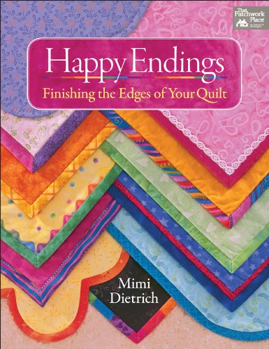Happy Endings: Finishing the Edges of Your Quilts (Edge-finishing)