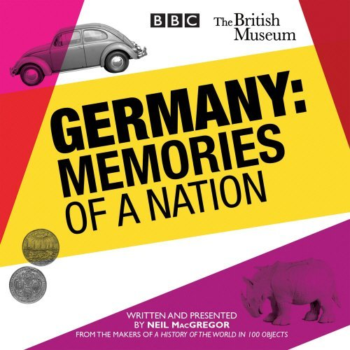 Germany: Memories of a Nation by Neil MacGregor (2014-11-27)