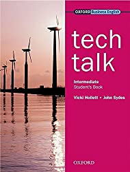 Tech Talk Intermediate: Student's Book by Vicki Hollett (2009-03-19)