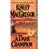 A Dark Champion (Brotherhood/MacAllister series)