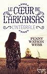 Le coeur de l'Arkansas - Intégrale par Watson Webb