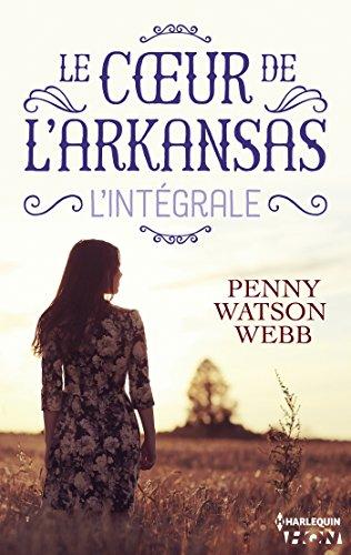 Le coeur de l'Arkansas - L'intégrale (French Edition)