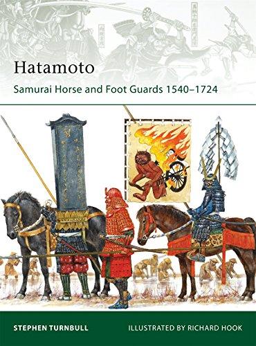 Hatamoto: Samurai Horse and Foot Guards 1540-1724 (Elite, Band 178) -