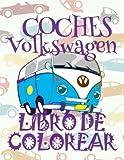 ✌ Coches Volkswagen ✎ Libro de Colorear Carros Colorear Niños 6 Años ✍ Libro de Colorear Para Niños: ✌ Cars Volkswagen ~ Cars ... 1 (Libro de Colorear: Coches Volkswagen)