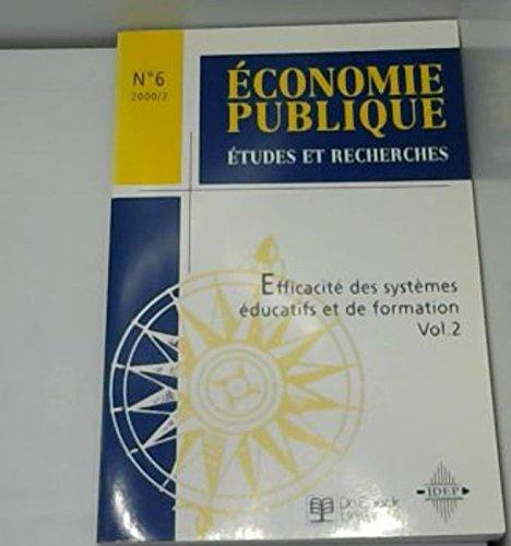 Economie publique N° 6 Février 2000 : Efficacité des systèmes éducatifs et de formation. Volume 2