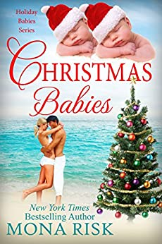 Christmas Babies (Holiday Babies Series Book 1) (English Edition) par [Risk, Mona]