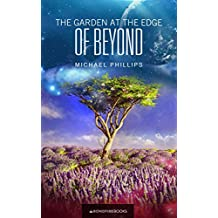 The Garden at the Edge of Beyond (The Beyond Trilogy Book 1) (English Edition)