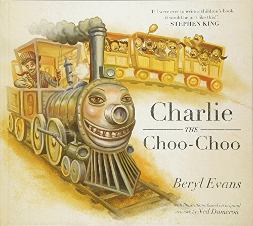 Charlie the Choo-Choo: From the World of the Dark Tower por Beryl Evans