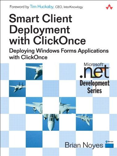 Smart Client Deployment with ClickOnce: Deploying Windows