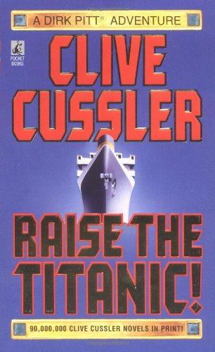 RAISE THE TITANIC (Clive Cussler)