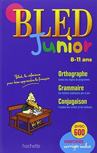 Bled: Bled Junior (8-11 Ans) (French Edition) by Daniel Berlion (2010-09-29)
