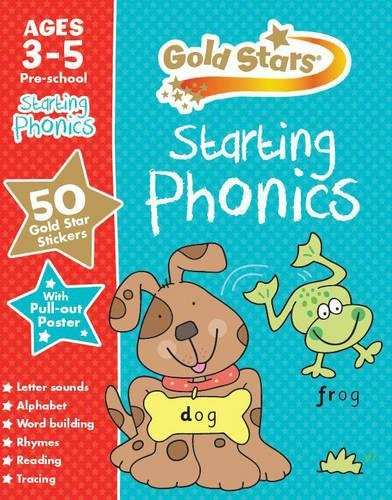 Gold Stars Starting Phonics Ages 3-5 Pre-School (Gold Stars Preschool Workbooks)