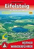 Eifelsteig: Von Aachen nach Trier. 15 Etappen. Mit GPS-Daten. (Rother Wanderführer)