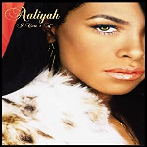 Aaliyah - I Care 4 You