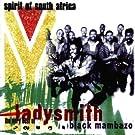 Spirit of South Africa: The Very Best of Ladysmith Black Mambazo