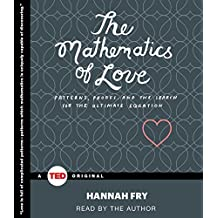 The Mathematics of Love (Ted Books) by Hannah Fry (2015-02-03)