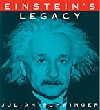 Einstein's Legacy: The Unity of Space and Time (English Edition)