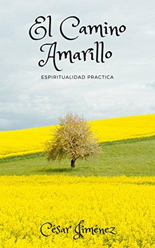 El Camino Amarillo por César Jiménez