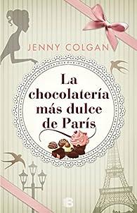 La chocolatería más dulce de París par Jenny Colgan