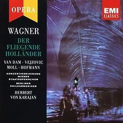 Der Fliegende Holl�nder, Act III: VII. Chor der norwegischen Matrosen & Ensemble: Steuermann, la�' die Wacht! (Chor/Steuermann)