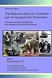 Das Krisenjahr 1973: Der Jom-Kippur-Krieg und Gedankenspiele über eine Militärintervention in Saudi-Arabien (Vom Raketenschach der Kubakrise zum Krieg gegen den Terrorismus)
