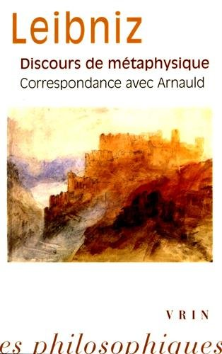 Discours de métaphysique et correspondance avec Arnauld