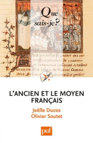 L'ancien et le moyen franais